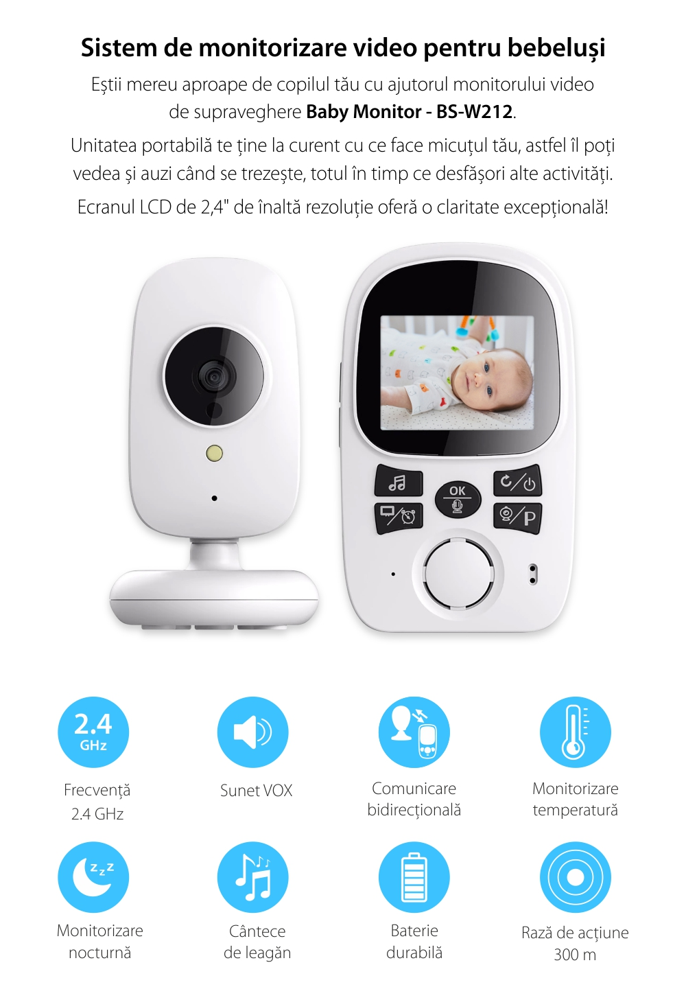 Baby Monitor Wireless BS-W212, Ecran 2.4″, Monitorizare Audio – Video, Monitorizare temperatura, Comunicare bidirectionala, Cantece, Night Vision, Baterie incorporata