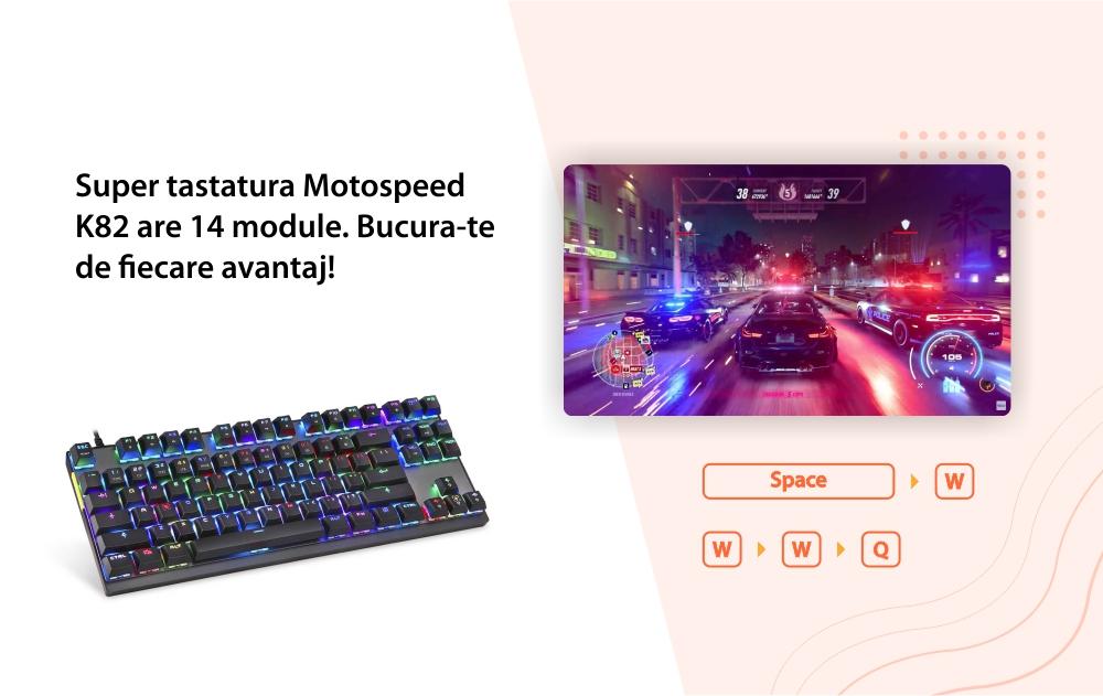 Tastatura Gaming Motospeed K82, Switch Blue, Conexiune USB, Iluminare RGB, Timp de raspuns 0.1 ms